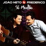 Cd Joao Neto E Frederico - So Modao