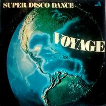 Lp Voyage/super Disco Dance/1978/bom Estado.