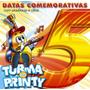 Cd Turma Do Printy - Datas Comemorativas 5 / Bônus Playback