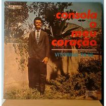 Lp Vitorino Silva - Consola O Meu Coração