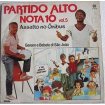 Lp Genaro E Bebeto Di Sao Joao Partido Alto Nota 10 Vol 5
