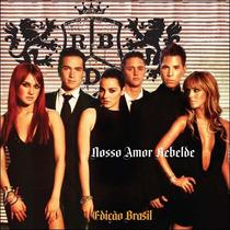 Cd-rbd-nosso Amor Rebelde-edição Brasil-em Otimo Estado