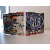 Gravity Kills - Manipulated - Importado Exc Estado