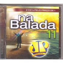 Cd Duplo Na Balada Volume 11 - Jovem Pan, Original