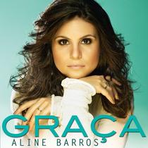 Cd Graça - Aline Barros (original E Lacrado)