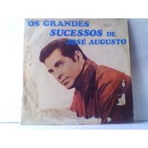 Jose Augusto Grandes Sucessos - Lp / Vinil