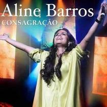 Cd Aline Barros Consagração Original Frete Grátis