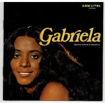 Cd Gabriela - Trilha Novela = Maria Bethânia - Gal Costa