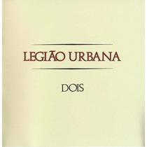 Cd Legião Urbana Dois Novo Original