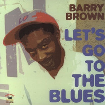 Lp Barry Brown - Let´s Go To The Blues