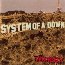 Cd System Of A Down - Toxicity - Lacrado.
