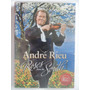 Dvd André Rieu Roses From The South - Novo E Lacrado