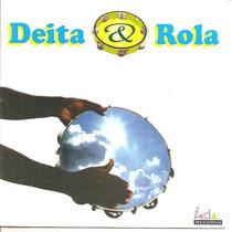 Cd - Deita E Rola - Nosso Samba 1995 - Lacrado