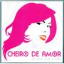 Cd Cheiro De Amor - De Bem Com A Vida - Novo***