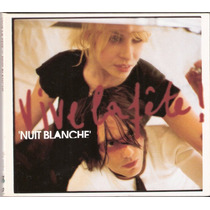 Cd Vive La Fete - Nuit Blanche ( Digipack St2 )