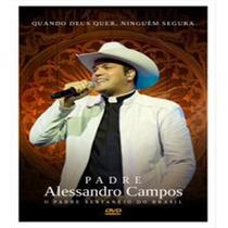 Padre Alessandro Campos-quando Deus Quer(lanç Out.2015)