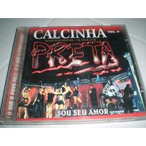 Cd Banda Calcinha Preta Vol.6(ao Vivo Patativa)versão Rara