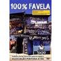 Dvd 100% Favela Mano Brown , Ferréz , Negredo Raro