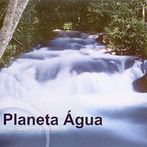 Cd Lacrado Planeta Agua Musicas Para Relaxamento