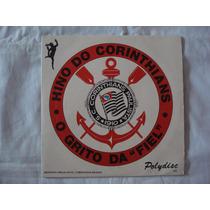 Corinthians-compacto-grito Da Fiel-hino-lp-vinil-futebol