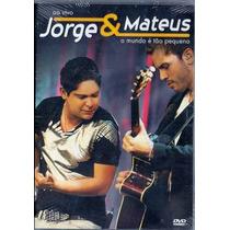 Dvd Jorge & Mateus - Ao Vivo O Mundo É Tão Pequeno