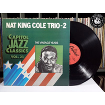 Lp Nat King Cole Trio 2 The Vintage Years -veja O Video - Dc