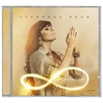 Fernanda Brum Cd Da Eternidade Original