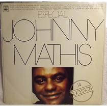 Lp / Vinil Rock Pop: Johnny Mathis - Especial 14 Sucessos