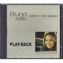 Playback Bruna Karla - Aceito O Teu Chamado * Original