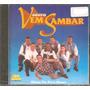 Cd Grupo Vem Sambar - Ritmo Da Nova Danca - Chic Show