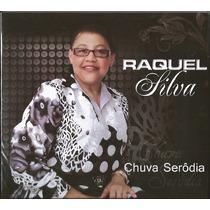Cd Raquel Silva - Chuva Seródia [original]