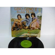 Gino E Geno E Elias Filho Coração Apaixonado Lp Raro 1977