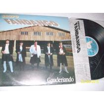 Lp Vinil Grupo Fandango. Com Encarte!! Gauderiando.gaucho.