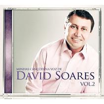 Cd Minhas Canções - Na Voz De David Soares - Vol 2