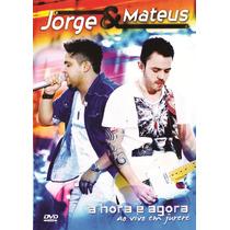 Dvd Jorge E Mateus A Hora É Agora Original + Frete Grátis