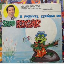 Silvio Santos Sapo Edgar Compacto Vinil História Infanti