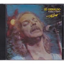 Zé Geraldo - Cd Poeira E Canto - Ao Vivo - 1987/89/1990