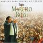 Cd Padre Marcelo Rossi Musica Para Louvar Frete Grátis!