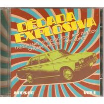 Cd Década Explosiva - Anos 60 Vol. 1 - Novo***
