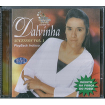 Cd Dalvinha - Sucessos - Vol 1 [bônus Playback]