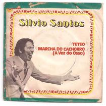Silvio Santos-compacto-teteo-marcha Do Cachorro-mpb-lp-vinil