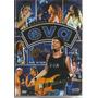 Dvd Banda Eva 25 Anos Ao Vivo (todos Os Cantores Da Banda)