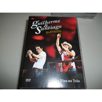 Dvd - Guilherme E Santiago - Ao Vivo No Trio