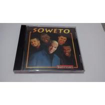 Cd - Grupo Soweto Vocal Belo Sucessos