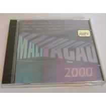 Cd Malhação - 2000 ( Som Livre / Lacrado De Fábrica )