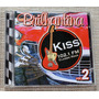Cd Brilhantina Vol. 2 Kiss Fm - Surfin Bird - Wild Thing