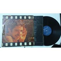 Lp/vinil Chico Buarque - Meus Caros Amigos - 1976
