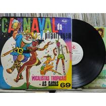 Vocalistas Tropicais As Gatas Carnaval Da Pilantragem Lp Hot