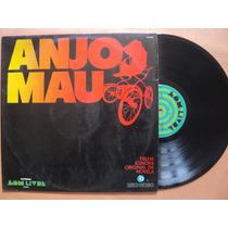 Anjo Mau- Lp Trilha Sonora Nacional- 1976- Original!