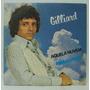 Compacto Vinil Gilliard - Aquela Nuvem - Minha Volta - 1980